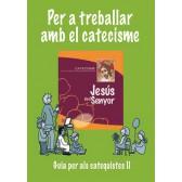 Per treballar amb el catecisme II