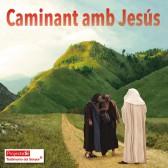 Caminant amb Jesús