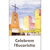 Celebrem l'Eucaristia